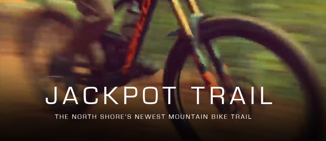 Jackpot Trail - Tofte, MN