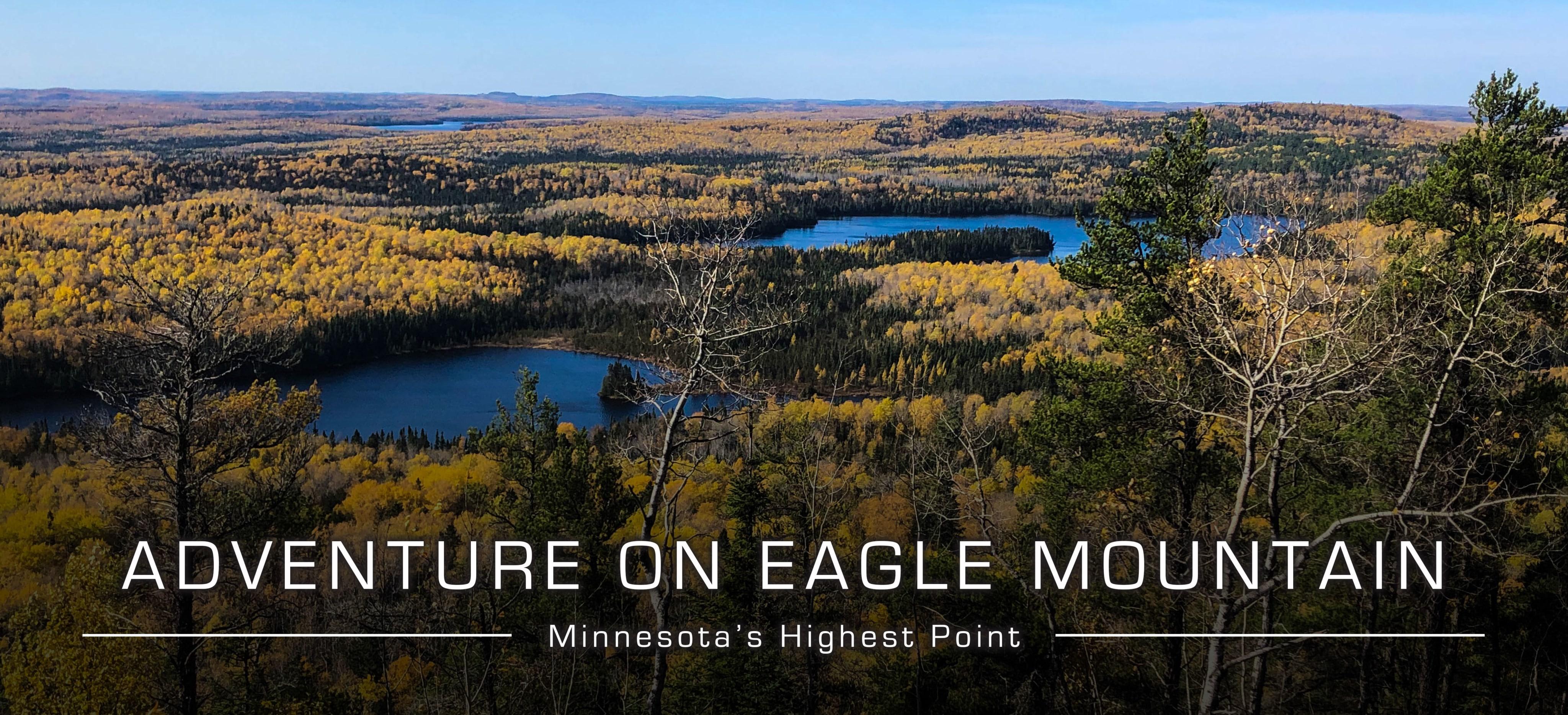 Eagle Mountain Adventure Hike in Minnesota (MN)